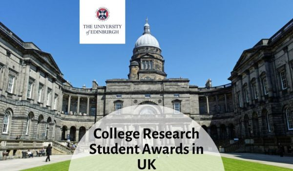 College Research Student Awards at University of Edinburgh in UK, 2020